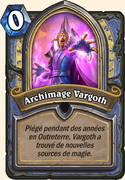Boss Archimage Vargoth - Hearthstone Casse du siècle
