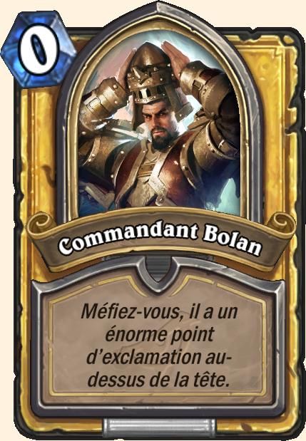 Boss Commandant Bolan - Hearthstone Casse du siècle