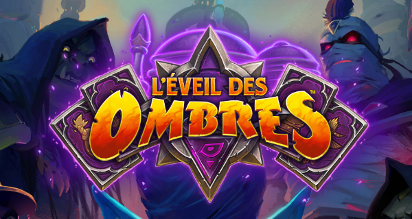 rise of shadows : nouvelle extension hearthstone