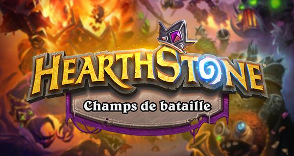 champs de bataille : nouveau mode de jeu hearthstone