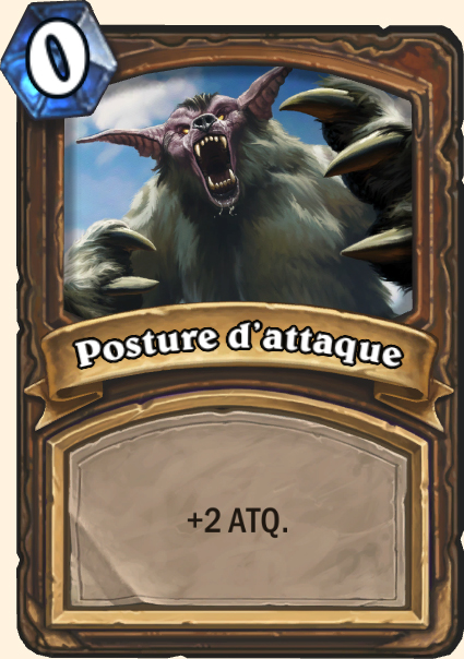 Carte Posture d'attaque- Hearthstone