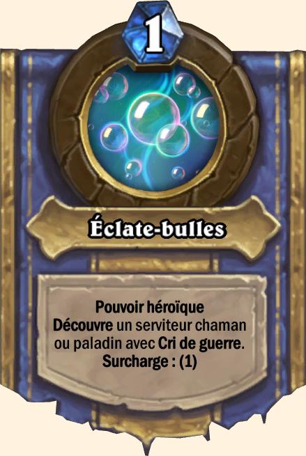 Pouvoir héroïque Éclate-bulles