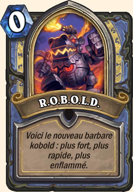 Boss R.O.B.O.L.D. - Hearthstone Tombes de la Terreur