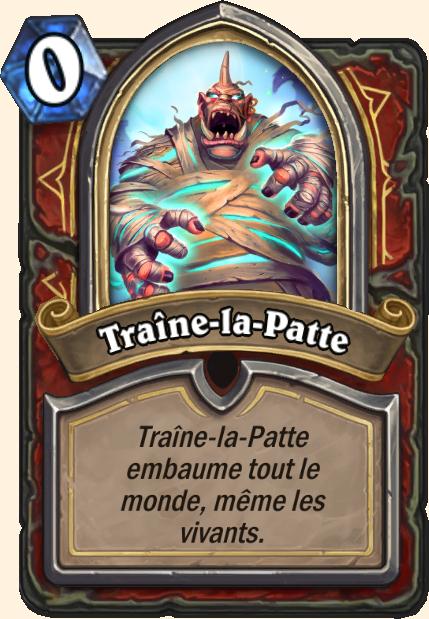 Boss Traîne-la-Patte - Hearthstone Tombes de la Terreur