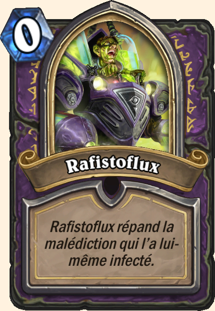 Boss Rafistoflux - Hearthstone Tombes de la Terreur