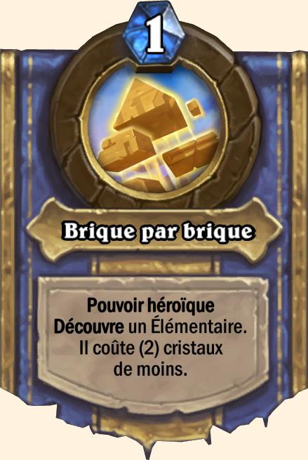 Pouvoir héroïque Brique par brique