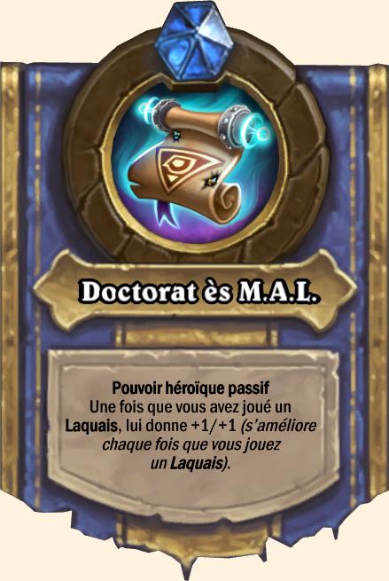 Pouvoir héroïque Doctorat ès M.A.L.
