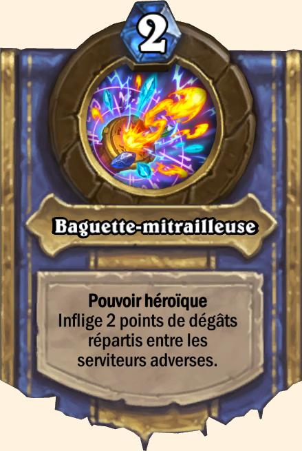 Pouvoir héroïque Baguette-mitrailleuse