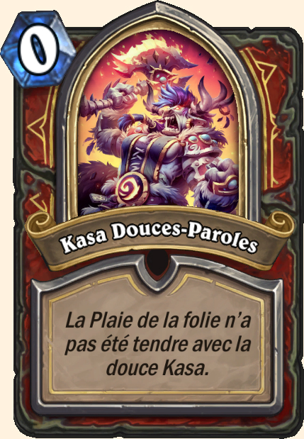 Boss Kasa Douces-Paroles - Hearthstone Tombes de la Terreur