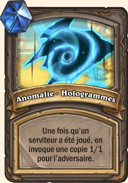 Anomalie - Hologrammes - Hearthstone Tombes de la Terreur