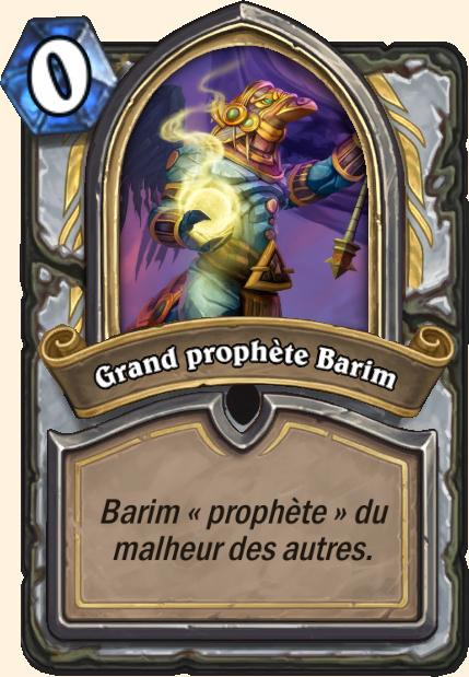 Boss Grand prophète Barim - Hearthstone Tombes de la Terreur