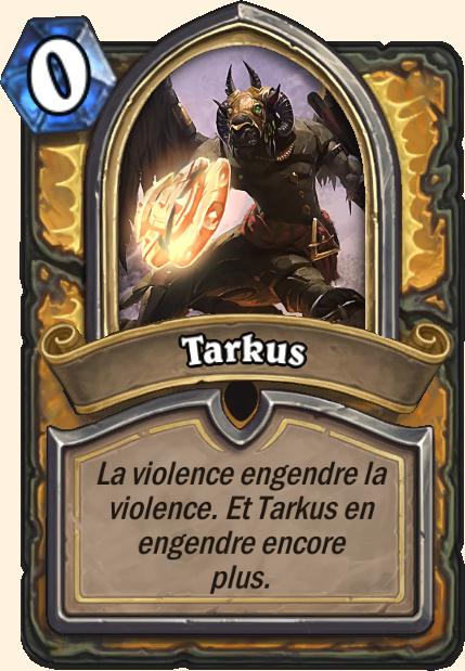 Boss Tarkus - Hearthstone Tombes de la Terreur