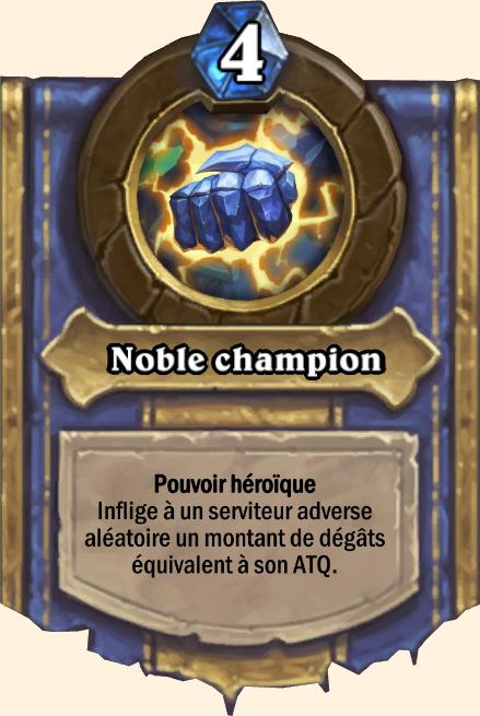 Pouvoir héroïque Noble champion