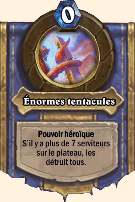Pouvoir héroïque Enormes tentacules