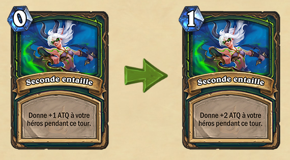 Modifications Hearthstone : Seconde entaille