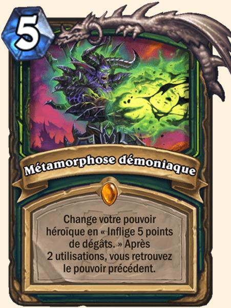 Hearthstone Carte Chasseur de demons -  Métamorphose démoniaque