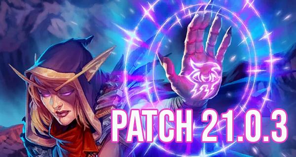 patch 21.0.3 : toutes les informations de l'equilibrage du 17 aout