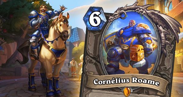 cornelius roame : nouveau serviteur legendaire neutre
