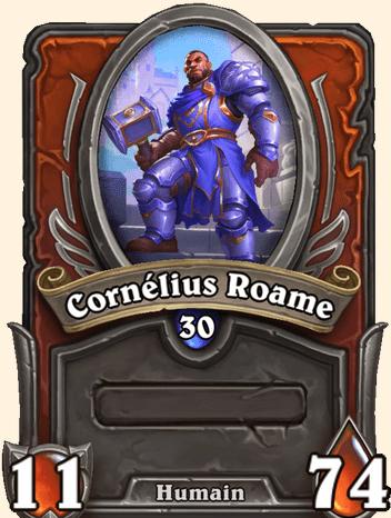 Mercenaires Hearthstone - Cornélius Roame